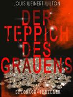Der Teppich des Grauens (Spionage-Thriller)