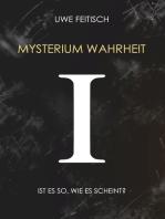 Mysterium Wahrheit I