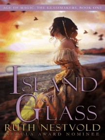 Island of Glass: The Age of Magic:The Glassmakers, #1