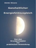 Ganzheitlicher Energiefeldausgleich