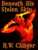 Beneath His Stolen Skin