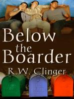 Below the Boarder