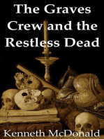 The Graves Crew and the Restless Dead