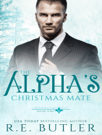 The Alpha's Christmas Mate (Uncontrollable Shift Book One)