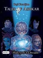 Halcyon's Dream (Tales of Ashkar Book Two)