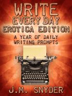 Write Every Day Erotica Edition