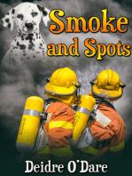 Smoke and Spots