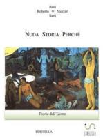Nuda Storia Teoria dell'Uomo