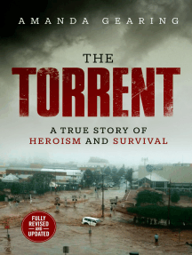 The Torrent: A True Story of Heroism and Survival