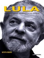 Lula - o filho (mais honesto) do Brasil