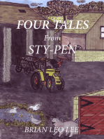 Four Tales from Sty-Pen