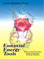 Essential Energy Tools: How to Develop Your Clairvoyant and Healing Abilities