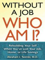 Without a Job Who Am I