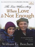 The Lois Wilson Story