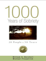 1000 Years of Sobriety