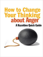 How to Change Your Thinking About Anger