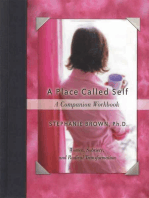 A Place Called Self A Companion Workbook