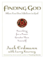 Finding God When You Don't Believe in God