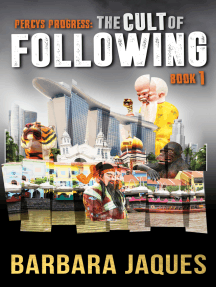 The Cult of Following, Book One