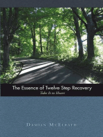 The Essence of Twelve Step Recovery