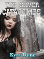 The Silver Catacombs