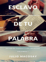 Esclavo de tu Palabra — Volumen I
