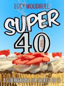 Super 40: Super 40, #1