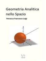 Geometria Analitica nello Spazio