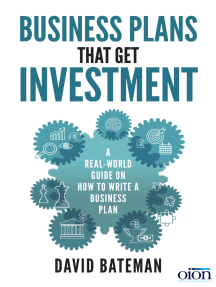 Business Plans That Get Investment: Includes the Ultimate and Proven Template for Success