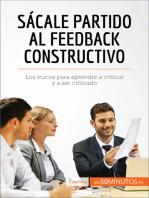 Sácale partido al feedback constructivo