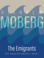 The Emigrants: The Emigrant Novels: Book I