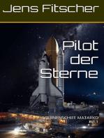 Pilot der Sterne (Bd.1)
