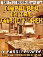 Murdered in the Gourmet Kitchen (A Riley Reed Cozy Mystery)