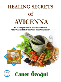 "Healing Secrets of Avicenna: It Is Compiled from Avicenna's Work, ""The Canon of Medicine"" and Then Simplified"