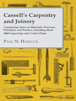 Cassell's Carpentry and Joinery - Comprising Notes on Materials, Processes, Principles, and Practice, Including about 1800 Engravings and Twelve Plates