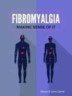 Fibromyalgia - Making Sense of It