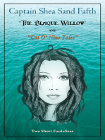 The Blaque Willow and Cat O' Nine Tales
