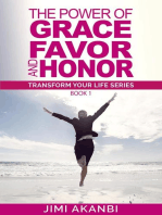 The Power of Grace, Favor and Honor