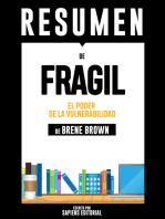 Fragil: El Poder de la Vulnerabilidad (Daring Greatly): Resumen del libro de Brene Brown