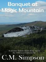 Banquet at Magic Mountain