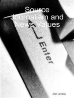 Source Journalism and News Values