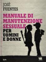 Manuale di manutenzione sessuale per uomini e donne