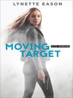 Moving Target (Elite Guardians Book #3)