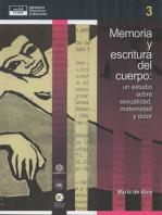Memoria y escritura del cuerpo