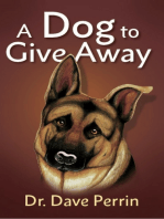 A Dog to Give Away