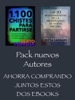 Pack Nuevos Autores, Ahorra comprando juntos estos dos ebooks. 1100 Chistes para Partirse, de Berto Pedrosa & Los 10 Mandamientos de la Prosperidad de Steve Pavlina, de Sofía Cassano