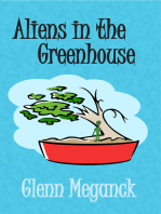 Aliens in the Greenhouse