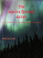 The Aurora Borealis Affair