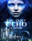 The Quiet Eho: Remnants, #1 Free download PDF and Read online