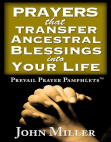 Prevail Prayer Pamphlets: Prayers that Transfer Ancestral Blessings Into Your Life Free download PDF and Read online